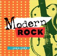Tears For Fears / Simple Minds / Eurythmics a.o. - Modern Rock 1984-1985