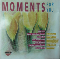 Candy Dulfer, London Beat, Snap... - Moments For You