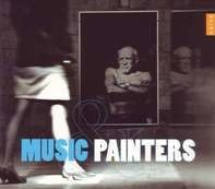 VARIOUS - Music And Painters