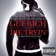 50 Cent,Spider Loc,Lloyd Banks,M.O.P.,u.a - Music From And Inspired By Get Rich Or Die Tryin' The Motion Picture