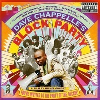dead prez,Black Star,Jill Scott,Mos Def,Talib Kweli - Music From & Inspired By The Film: Dave Chappelle's Block Party