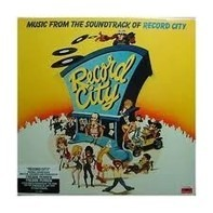 Rick Dees, Gary Starbuck, Fritz Diego - Music From The Soundtrack Of Record City