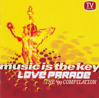 Various - Music Is The Key - Love Parade - The '99 Compilation