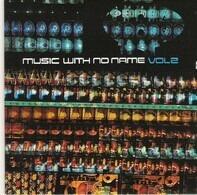 Airto Moreira,Amampondo,Jessica Lauren,u.a - Music With No Name Vol 2