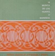 Folklore Compilation - Musica De Los Huaves O Mareños