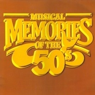 Buddy Holly, Peggy Lee, Brenda Lee, a.o. - Musical Memories Of The 50's