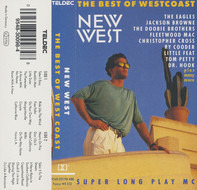 Eagles, The Allman Brothers Band, Ry Cooder a.o. - New West - The Best Of Westcoast