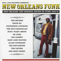 The Meters, Eddie Bo, etc. - New Orleans Funk: The Original Sound Of Funk 1960-75