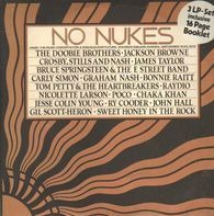 The Doobie Brothers; Crosby, Stills and Nash, ... - No Nukes