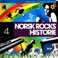 Dream, Taboo, Wentzel a.o. - Norsk Rocks Historie Vol 4 (Rhythm'n Blues & Psykedelia 1966-1969)