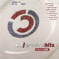 Nelly Furtado, Blue, Sugar Ray a.o. - Ö3 Greatest Hits Volume 16 Inkl. Die Ö3 Top Hits 2001
