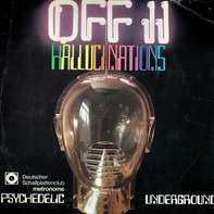 MC5, The Doors, Love a.o. - Off II Hallucinations (Psychedelic Underground)