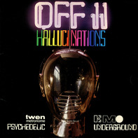 MC 5, Incredible String Band, Holy Modal Rounders - Off II Hallucinations (Psychedelic Underground)