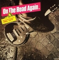 The Standells, Canned Heat - On The Road Again. Rock's New Frontiers 1966-1970