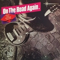 Canned Heat, The Band, Steve Miller Band... - On The Road Again. Rock's New Frontiers: 1966-1970
