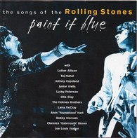 Junior Wells / Bobby Womack / Otiy Clay - Paint It Blue - The Songs Of The Rolling Stones