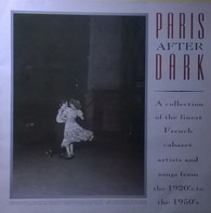 Charles Trenet / Edith Piaf / Tino Rossi a.o. - Paris After Dark