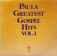 Various - Paula Greatest Gospel Hits Vol. 1