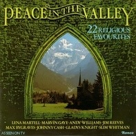 Lena Martell, Andy Williams, Jim Reeves a.o. - Peace In The Valley
