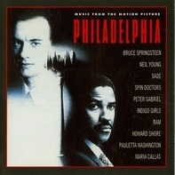 Bruce Springsteen / Peter Gabriel / Sade / Neil Young a. o. - Philadelphia - Music from the Motion Picture