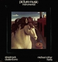 Michael Rother,Streetmark, Cluster,Harlis - Picture Music Instrumental
