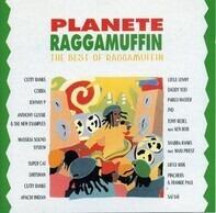 Cutty Ranks,Cobra,Johnny P,Super Cat,u.a - Planete Raggamuffin (The Best Of Raggamuffin)