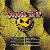 Jeff Mills / The Dusk / R.B.R. a.o. - Psycho Thrill