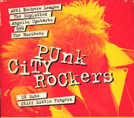 Blitz / Attack / Chelsea - Punk City Rockers
