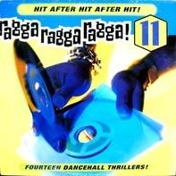 Red Rat, Merciless, Frisco Kid a.o. - Ragga Ragga Ragga! 11