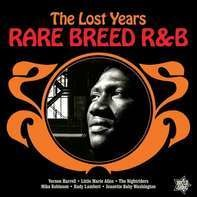 Various - Rare Breed R&b-The Lost Years