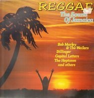 Bob Marley & The Wailers / Dillinger / Capital Letters a.o. - Reggae, The Sound of Jamaica