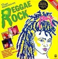 Various - Reggae Rock (17 Giant Reggae-Rock Hits)