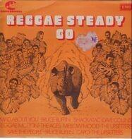 Upsetters, Ethiopians, Dave Collins... - Reggae Steady Go