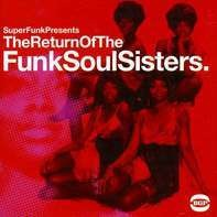 Funk Compilation - The Return Of Funk Soul Sisters