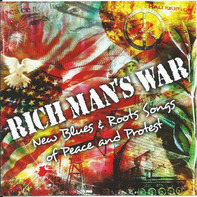 Bob Brozman a.o. - Rich Man's War - New Blues & Roots Songs Of Peace And Protest