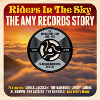 Chuck Jackson, Jerry Landis a.o. - Riders In The Sky - The Amy Records Story