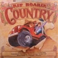 Willie Nelson, Eddie Rabbitt a.o. - Rip Roarin' Country