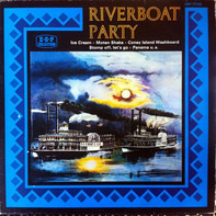 Black Bottom Stompers, Lake City Stompers, New Creoles Dixieland- Band, The Piccadilly Six - Riverboat Party