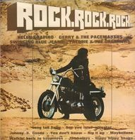 Helen Shapiro, Gerry & The Pacemakers a.o. - Rock Rock Rock...
