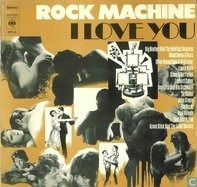 Taj Mahal, Byrds, Leonard Cohen... - Rock Machine - I Love You