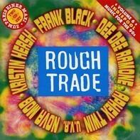 Lisa Germano,Robert Forster,Kristin Hersh, u.a - Rough Trade - Music For The 90's • Volume 6