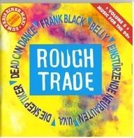 Belly,Band Of Susans,Frank Black,Stereolab, u.a - Rough Trade - Music For The 90's - Volume 5