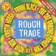 Lisa Germano,Kristin Hersh,Frank Black, u.a - Rough Trade - Music For The 90's • Vol. 6
