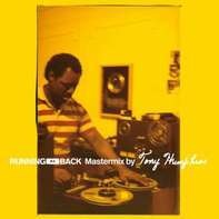 Various - Running Back Mastermix By Tony Humphries (2lp+mp3)