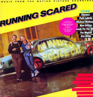 Klymaxx / Michael McDonald / a.o. - Running Scared (Music From The Motion Picture Soundtrack)