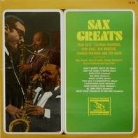 Stan Getz, Coleman Hawkins, Don Byas, ... - Sax Greats