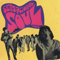 The Brisks, Peter Soto, a.o. - Sensacional Soul Vol. 2