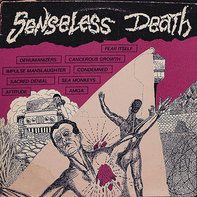 Sacred Denial, Cancerous Growth, Condemned? - Senseless Death