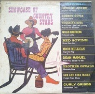 Sunshine Boys, Curly Gribbs, Moon Mullican a.o. - Showcase Of Country Stars