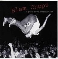 Exploited,Cadillac Tramps,T.S.O.L.,Jeff Dahl, u.a - Slam Chops
